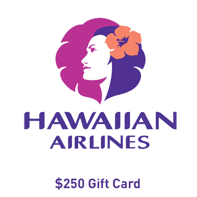 HAWAIIAN AIRLINES<sup>®</sup> - This airline offers extraordinary service from booking to flying on flights to Hawaii and Asia. Redeem this Hawaiian Airlines<sup>®</sup> gift card for $250 towards your travel plans.